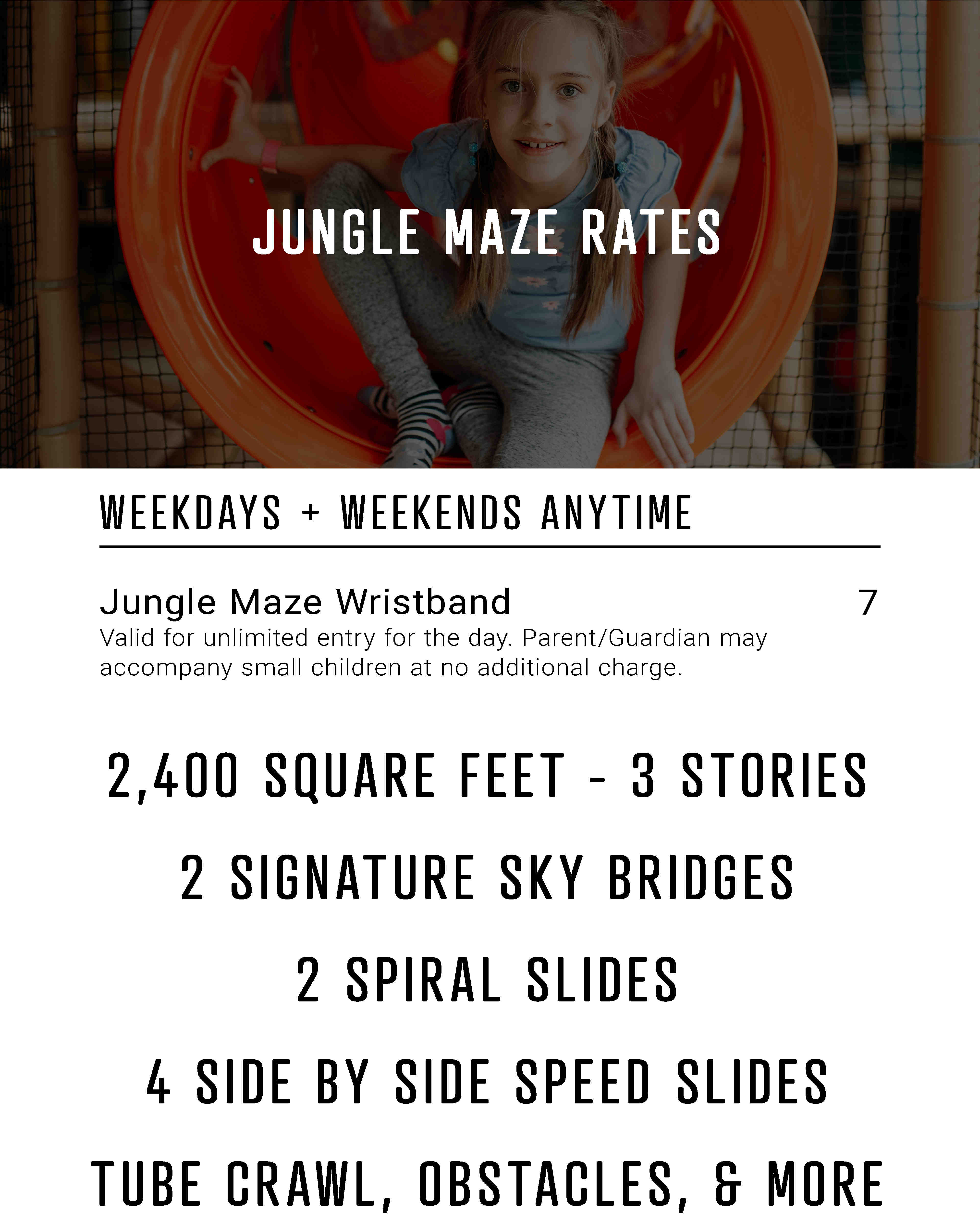 Jungle maze play structure rates